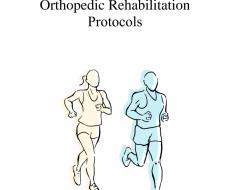 Orthopedic Rehabilitation Protocols